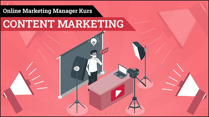 Online Marketing Manager Kurs Content Marketing