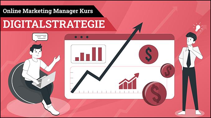 Online Marketing Manager Kurs Digital Strategie