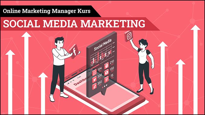 Online Marketing Manager Kurs Social Media Marketing