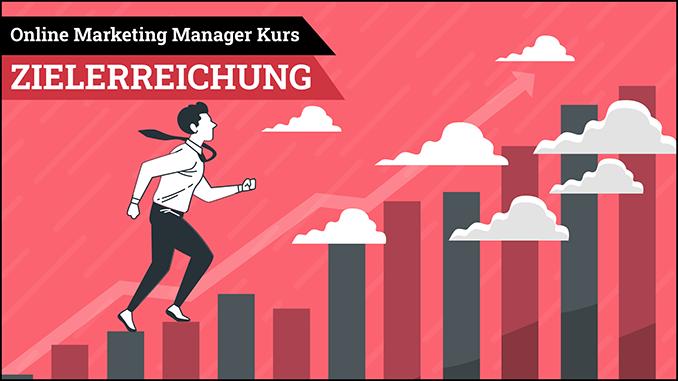 Online Marketing Manager Kurs Zielerreichung