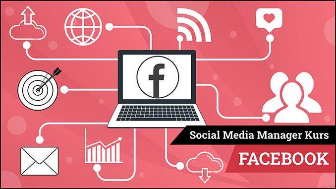 Social Media Manager Kurs Modul Facebook