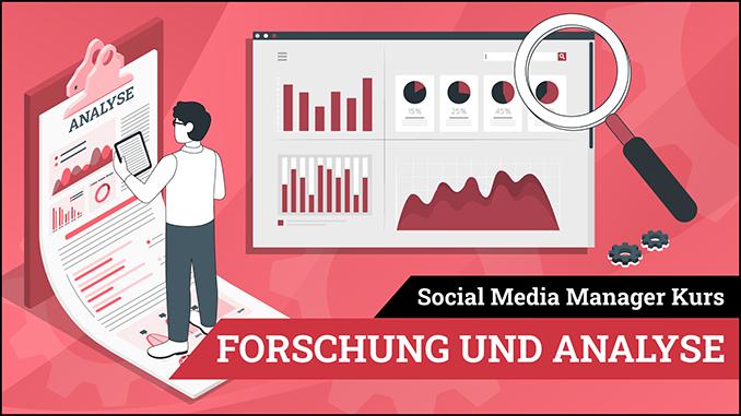 Social Media Manager Kurs Modul Forschung und Analyse