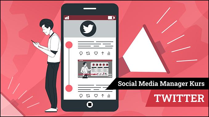 Social Media Manager Kurs Modul Twitter